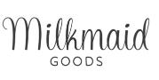 Milkmaid Goods